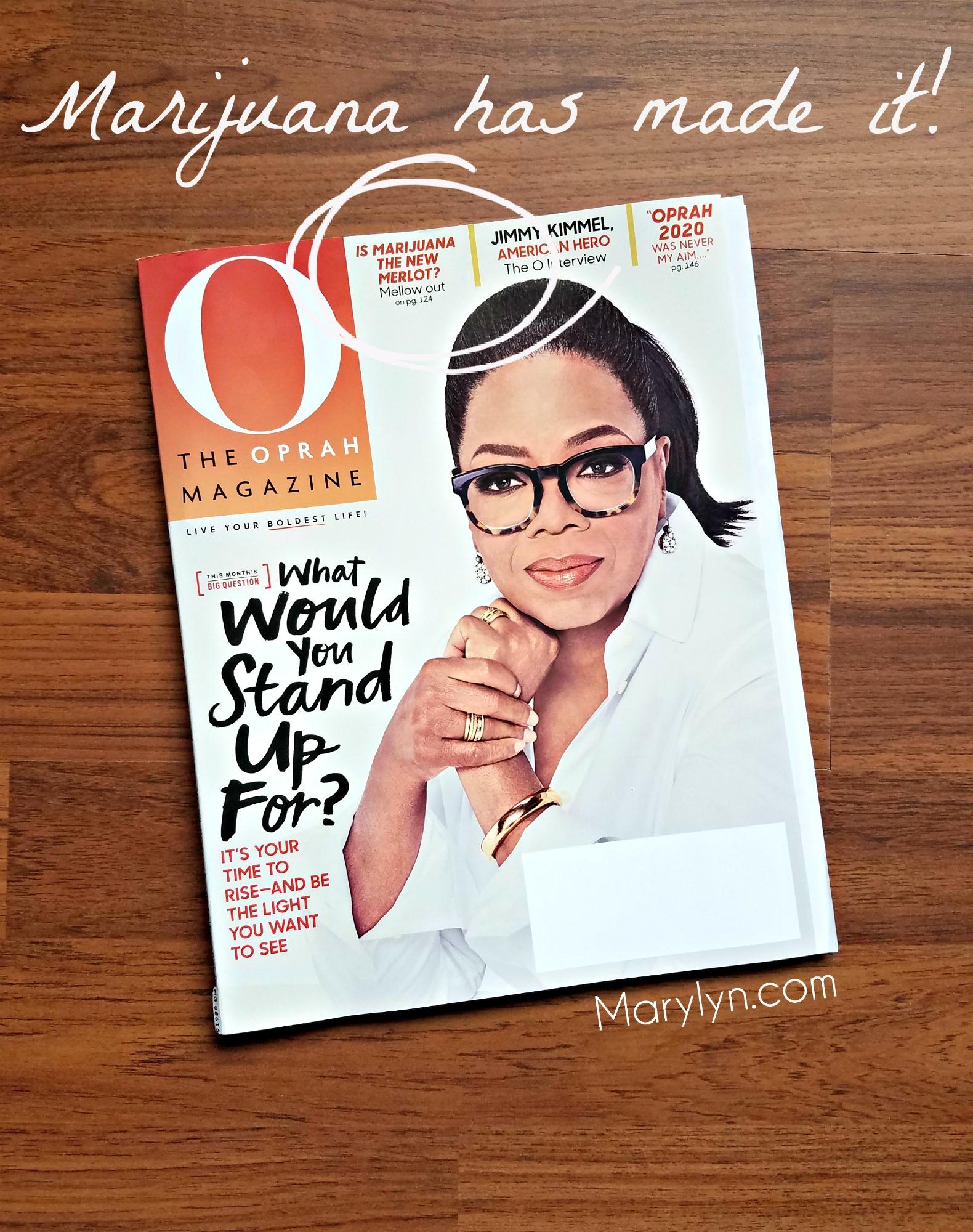 marijuana has made it ophrah magazine April 2018 marylyn media