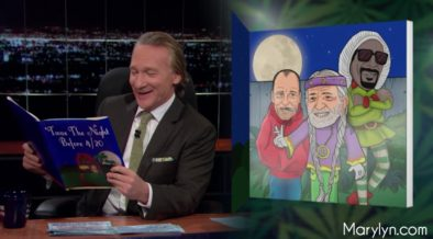 Twas the Night Before 4/20 by Bill Maher 1